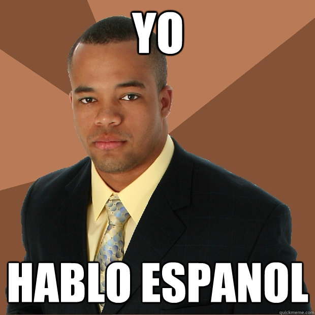 yo hablo espanol - Successful Black Man