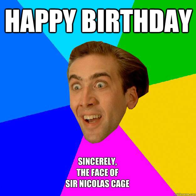 Nicolas Cage Happy Birthday Nicolas Cage Happy Birthday Face Funny