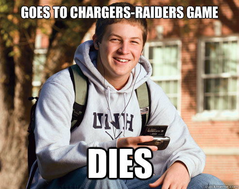 goes to chargersraiders game dies - College Freshman