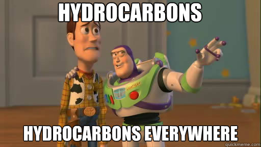 hydrocarbons hydrocarbons everywhere - Everywhere