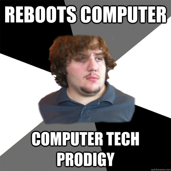 reboots computer computer tech prodigy - Family Tech Support Guy