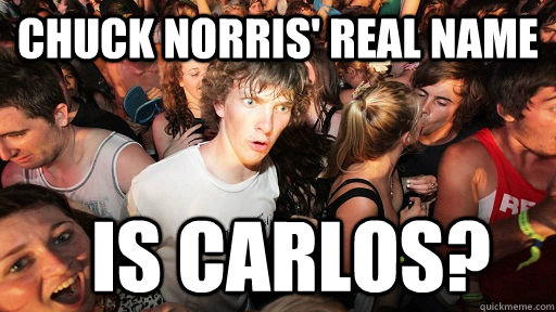 chuck norris real name is carlos - Sudden Clarity Clarence