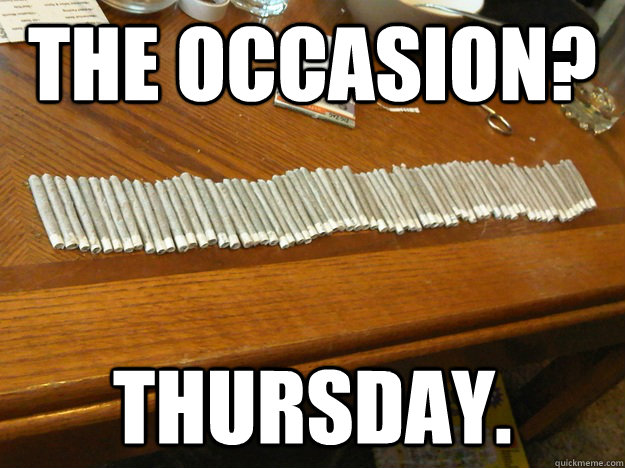 the occasion thursday - 68joints