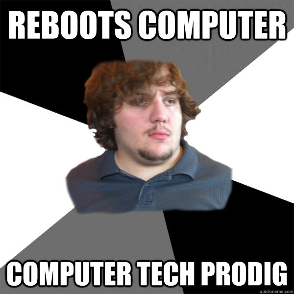 reboots computer computer tech prodig - Family Tech Support Guy