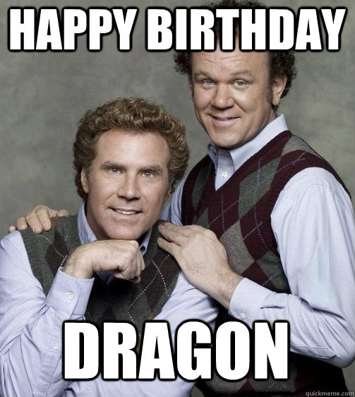 Funny Meme For Brothers Birthday : Step brothers birthday meme quotes