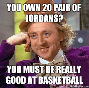 You own 20 pair of jordans  - Marquette Basketball