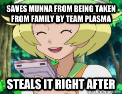 saves munna from being taken from family by team plasma stea - scumbag bianca