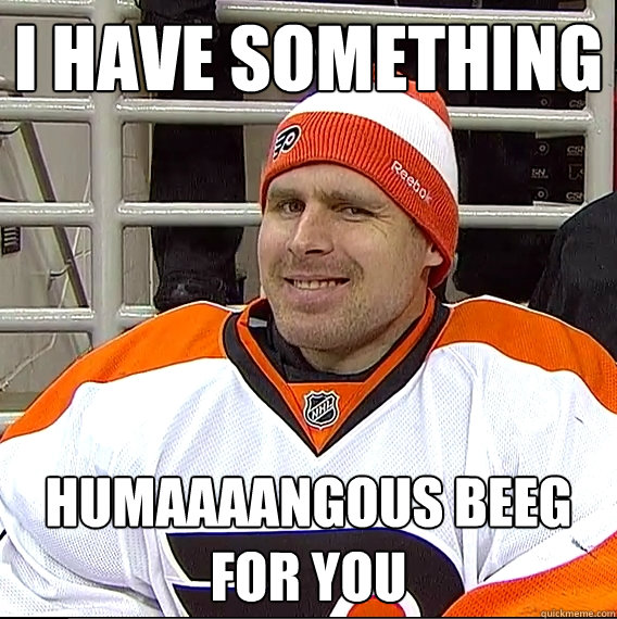 i have something humaaaangous beeg for you - Ilya Bryzgalov Solid Guy