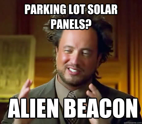 parking lot solar panels alien beacon - Ancient Aliens