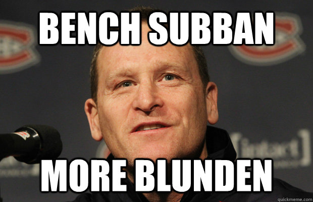 bench subban more blunden - Dumbass Randy Cunneyworth