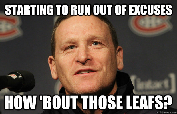starting to run out of excuses how bout those leafs - Dumbass Randy Cunneyworth