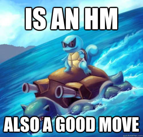is an hm also a good move - Good HM Surf