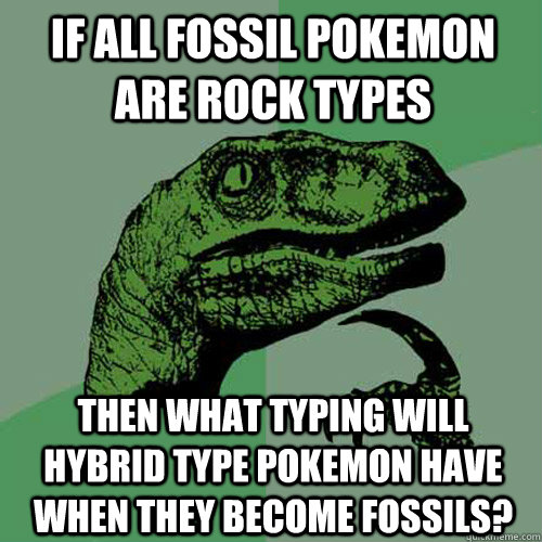 Funny Meme Types : Fossil type pokemon images