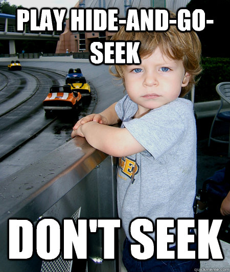 play hideandgoseek dont seek - annoying little brother