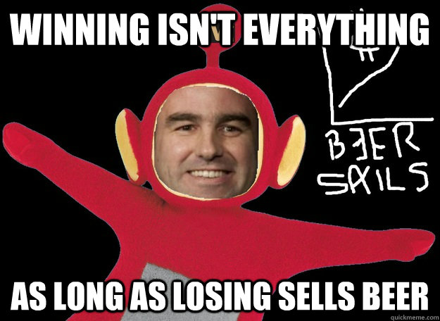 winning isnt everything as long as losing sells beer - Molsons Magic Mantras