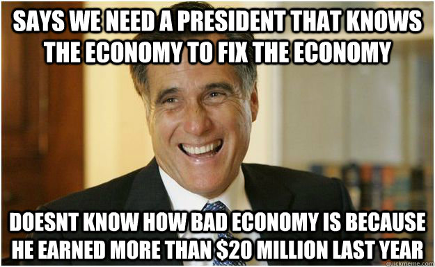 says we need a president that knows the economy to fix the e - Mitt Romney
