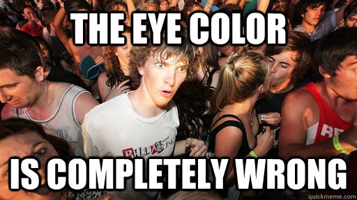 the eye color is completely wrong - Sudden Clarity Clarence