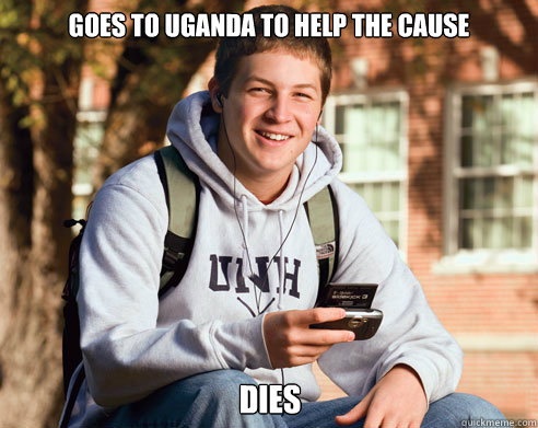 goes to uganda to help the cause dies - College Freshman