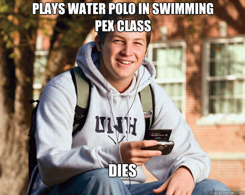 plays water polo in swimming pex class dies - College Freshman