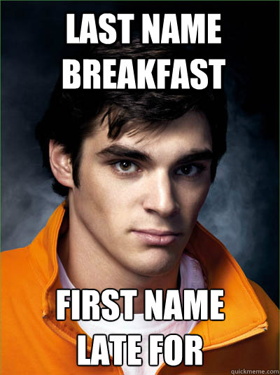 last name breakfast first name late for - Walt Jr
