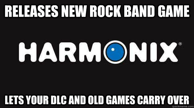 releases new rock band game lets your dlc and old games carr - Good Guy Harmonix
