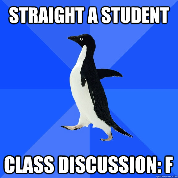 straight a student class discussion f - Socially Awkward Penguin