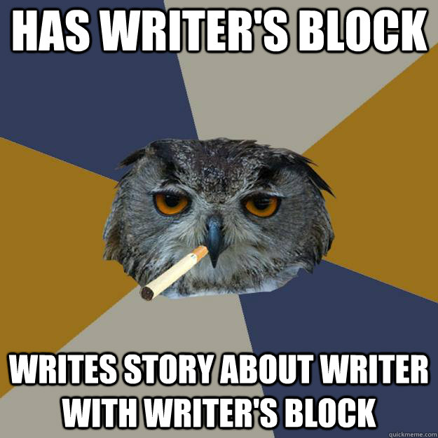has writers block writes story about writer with writers b - Art Student Owl