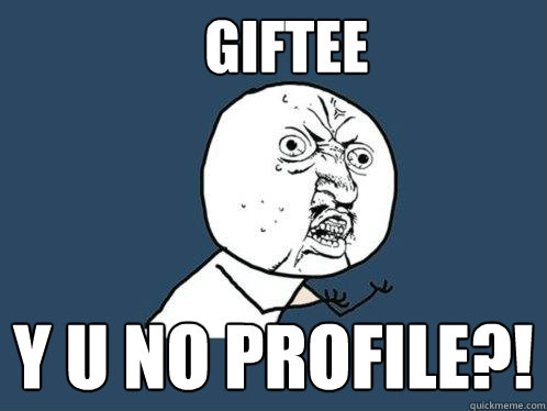 giftee y u no profile - Y U No
