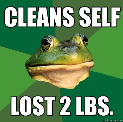 cleans self lost 2 lbs - Foul Bachelor Frog