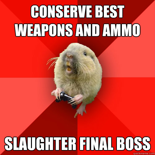 conserve best weapons and ammo slaughter final boss - Gaming Gopher