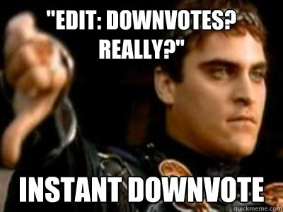 edit downvotes really instant downvote - Downvoting Roman