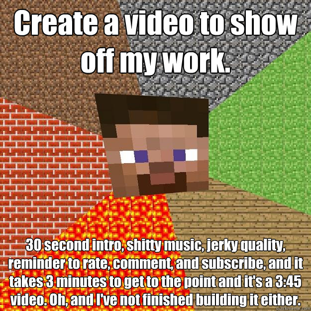 create a video to show off my work 30 second intro shitty  - Minecraft