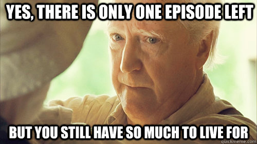 yes there is only one episode left but you still have so mu - hershel greene