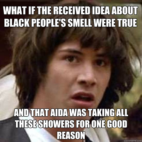 what if the received idea about black peoples smell were tr - conspiracy keanu