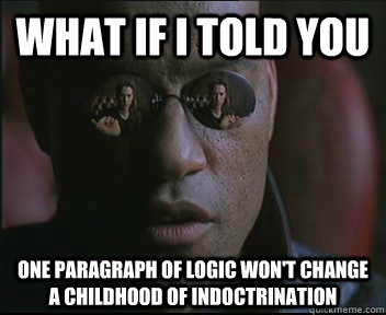 what if i told you one paragraph of logic wont change a chi - Morpheus SC