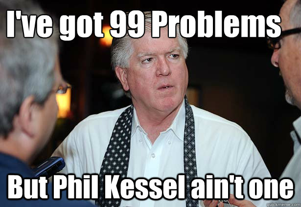 ive got 99 problems but phil kessel aint one - 99ProblemsKesselaintone