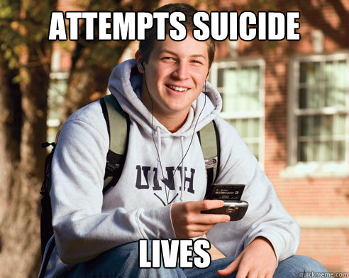 attempts suicide lives  - College Freshman
