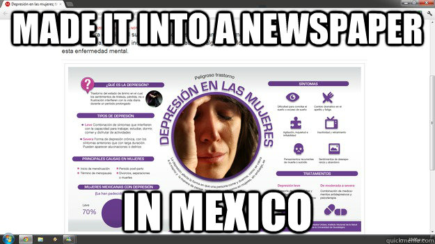 made it into a newspaper in mexico - First World Problems