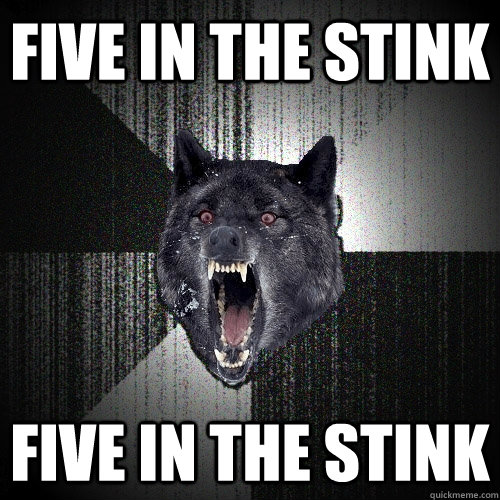 five in the stink five in the stink - Insanity Wolf