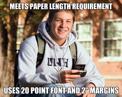 meets paper length requirement uses 20 point font and 2 mar - College Freshman