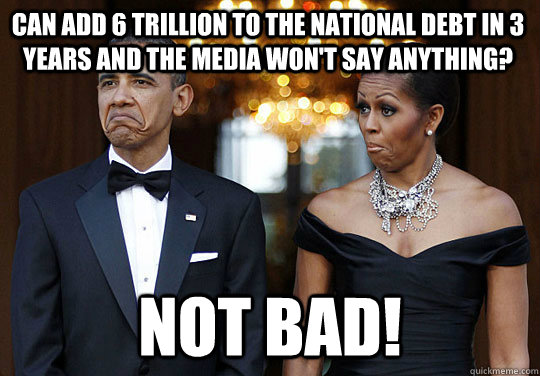 obama 6 trillion added to debt