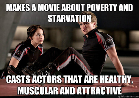 makes a movie about poverty and starvation casts actors that -