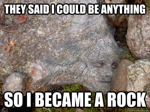 they said i could be anything so i became a rock - Camouflage Peeta