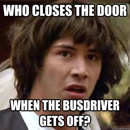 who closes the door when the busdriver gets off - conspiracy keanu