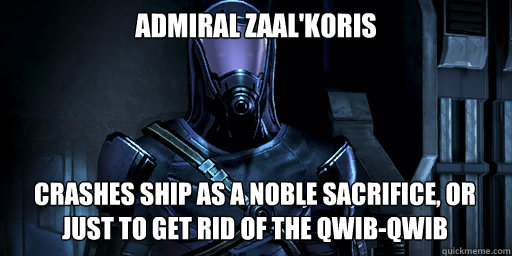 admiral zaalkoris crashes ship as a noble sacrifice or jus - Admiral Koris
