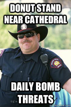 donut stand near cathedral daily bomb threats - Alert Cop