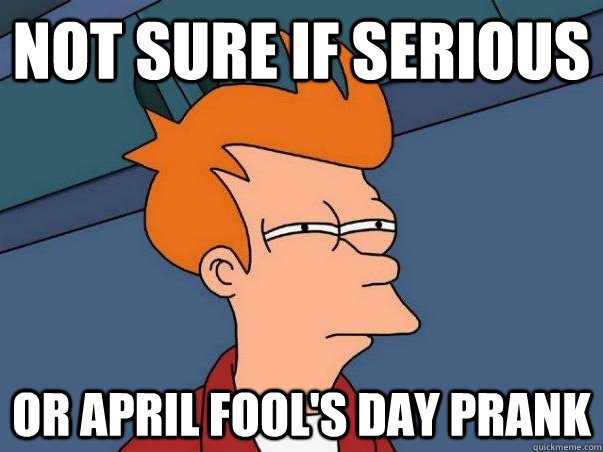 not sure if serious or april fools day prank - Fry time confusion