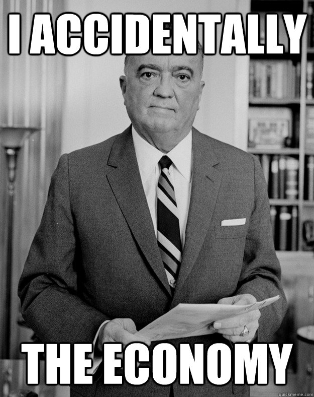 i accidentally the economy - Herbert Hoover