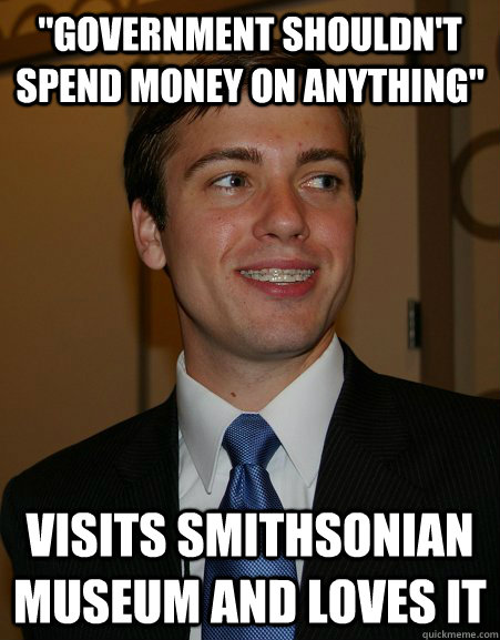 government shouldnt spend money on anything visits smiths - College Republican