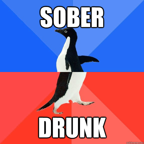 sober drunk - Socially Awkward Awesome Penguin